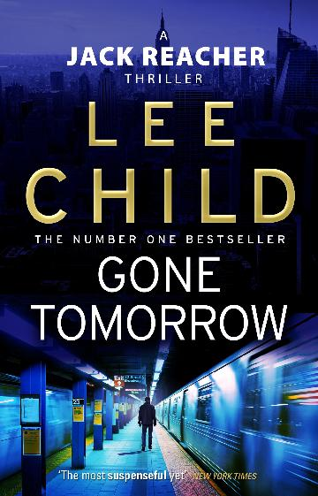 Image for Gone Tomorrow #13 Jack Reacher
