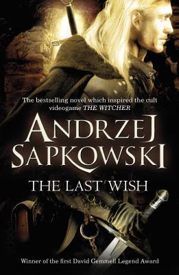 Image for The Last Wish : Witcher Short Stories
