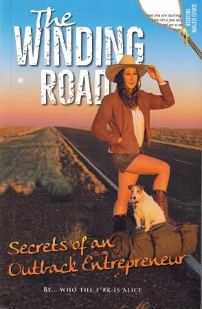 Image for The Winding Road : Secrets of an Outback Entrepreneur