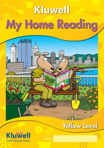 Image for Kluwell My Home Reading Yellow Level : Junior : Prep / Foundation and Year 1 and Year 2