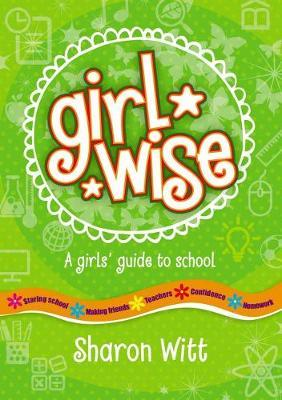 Image for Girl Wise : a girl's guide to school