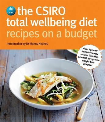 Image for The CSIRO Total Wellbeing Diet Recipes On A Budget