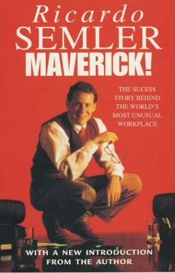 Image for Maverick : The Success Story Behind the World's Most Unusual Workshop
