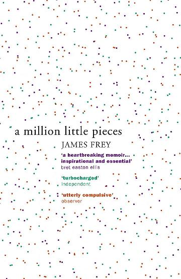 Image for A Million Little Pieces : A shocking exploration of addiction