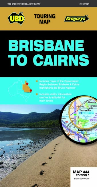 Image for Brisbane to Cairns : Touring Map 444 Edition 5