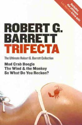 Image for Trifecta [3in1 Bindup]  The Ultimate Robert G. Barrett Collection
