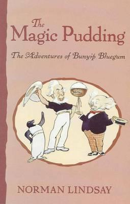 Image for The Magic Pudding : The Adventures of Bunyip Bluegum