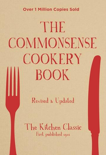 Image for The Commonsense Cookery Book [Revised and Updated]