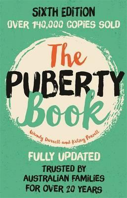 Image for The Puberty Book [Sixth Edition] The bestselling guide for Children and Teenagers : Recommended by Family Planning Australia