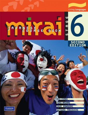 Image for Mirai 6 Student Book (2e) : Mirai Japanese Course Book Stage 6 Second Edition