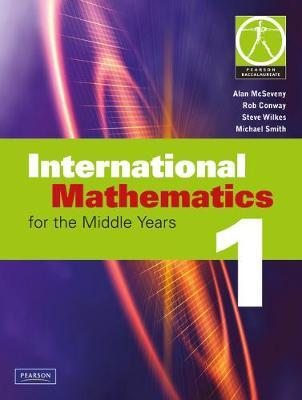 Image for International Mathematics for the Middle Years 1