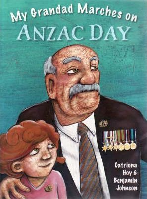 Image for My Grandad Marches on Anzac Day