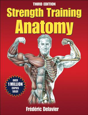 Image for Strength Training Anatomy [Third Edition]
