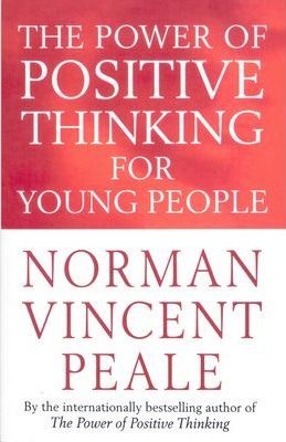 Image for The Power Of Positive Thinking For Young People
