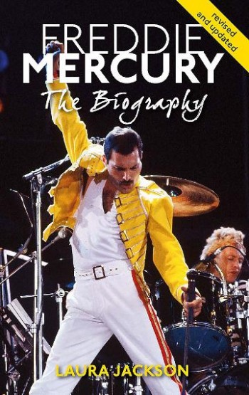 Image for Freddie Mercury : The Biography [revised and updated]
