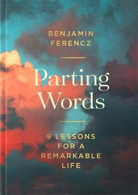Image for Parting Words : 9 lessons for a remarkable life
