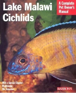 Image for Lake Malawi Cichlids : A Complete Pet Owner's Manual