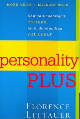 Image for Personality Plus : How to Understand Others by Understanding Yourself