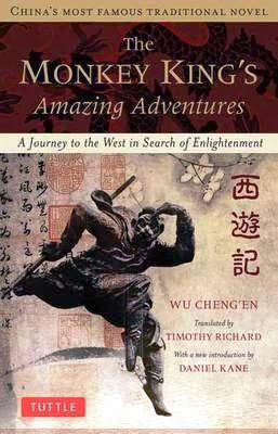 Image for The Monkey King's Amazing Adventures : A Journey to the West in Search of Enlightenment