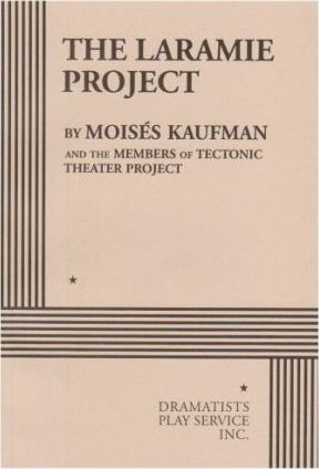 Image for The Laramie Project [Play] Acting Edition for Theater Productions
