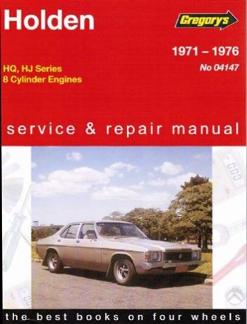 Image for Holden HQ HJ 8 Cylinder 1971 - 1976 Gregorys Owners Service and Repair Manual # 04147
