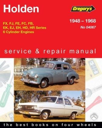 Image for Holden FX, FJ, FE, FC, FB, EK, EJ, EH, HD, HR 6 Cylinder 1948 - 1968 Gregorys Service and Repair Manual # 04067
