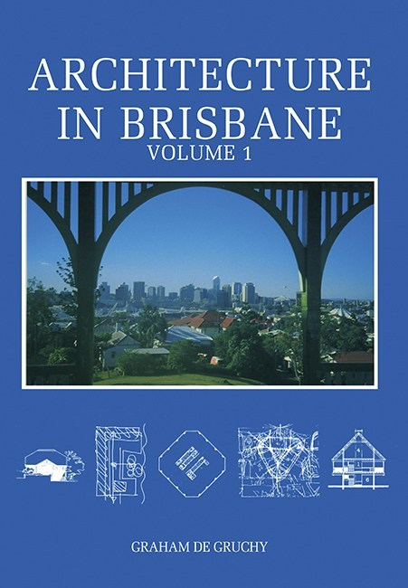Image for Architecture in Brisbane Volume 1