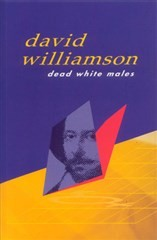 Image for Dead White Males [play]