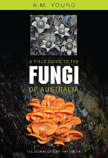 Image for A Field Guide to the Fungi of Australia