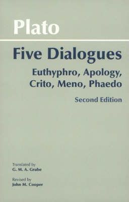 Image for Plato : Five Dialogues : Euthyphro, Apology, Crito, Meno, Phaedo