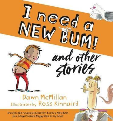 Image for I Need a New Bum! and other stories