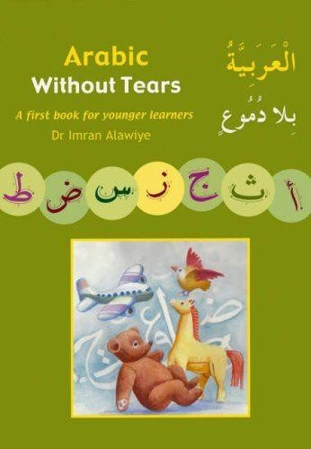 Image for Arabic without Tears Book 1 : A First Book for Younger Learners