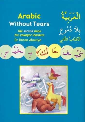 Image for Arabic without Tears Book 2 : A Second Book for Younger Learners