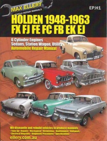 Image for Holden 1948-1963 FX FJ FE FC FB EK EJ - 6 Cylinder Engines, Sedans, Station Wagon, Utility Automobile Repair Manual EP.H1