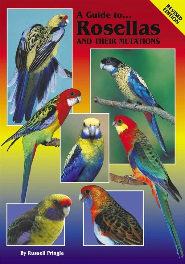 Image for A Guide to Rosellas and their Mutations