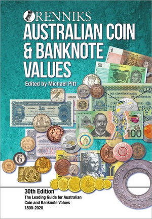 Image for Renniks Australian Coin and Banknote Values [30th Edition 2020 Hardcover] The Leading Guide for Australian Coin and Banknote Values Since 1964