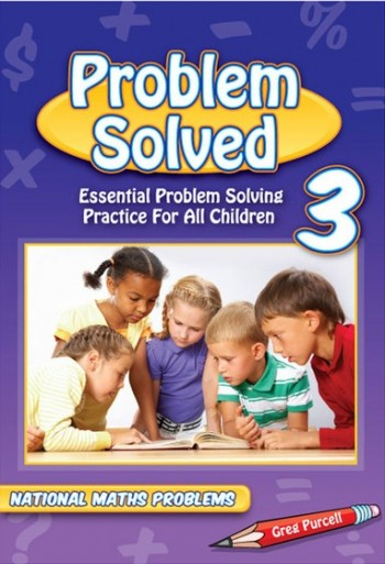 Image for Problem Solved Year 3 Essential Problem Solving Practice for All Children - National Maths Problems