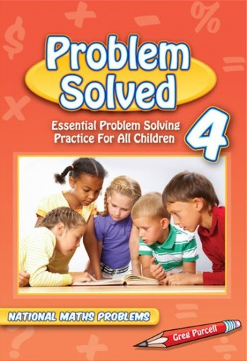 Image for Problem Solved Year 4 Essential Problem Solving Practice for All Children - National Maths Problems