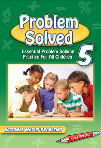 Image for Problem Solved Year 5 Essential Problem Solving Practice for All Children - National Maths Problems