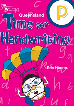 Image for Time for Handwriting P : Prep - Queensland Beginner's Alphabet