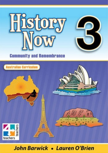 Image for History Now Year 3 Student Book : Australian Curriculum