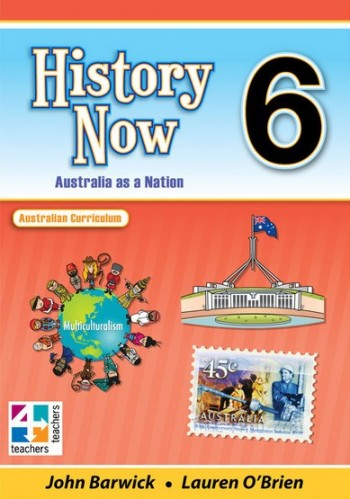 Image for History Now Year 6 Student Book : Australian Curriculum