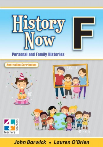 Image for History Now Year F Foundation Student Book : Australian Curriculum