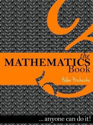 Image for The Mathematics Book ...anyone can do it!