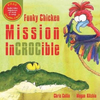 Image for Funky Chicken Mission InCROCible
