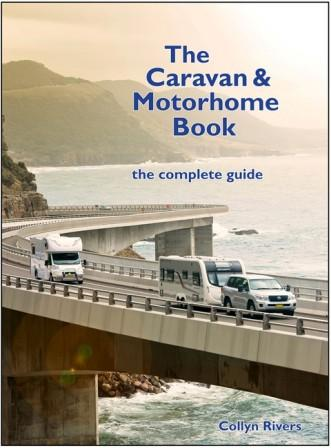 Image for The Caravan and Motorhome Book The Complete Guide