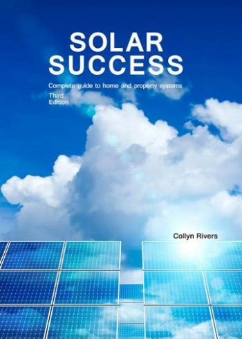Image for Solar Success Third Edition - Complete guide to home and property systems