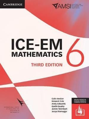 Image for ICE-EM Mathematics Year 6 Third Edition (print and interactive textbook powered by Cambridge HOTmaths)