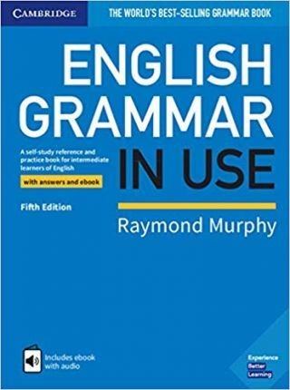 Image for English Grammar in Use Book with Answers and Interactive eBook : A Self-study Reference and Practice Book for Intermediate Learners of English