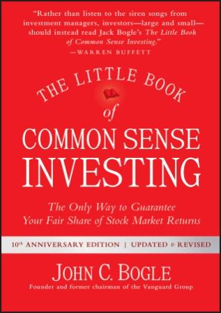 Image for The Little Book of Common Sense Investing : The Only Way to Guarantee Your Fair Share of Stock Market Returns